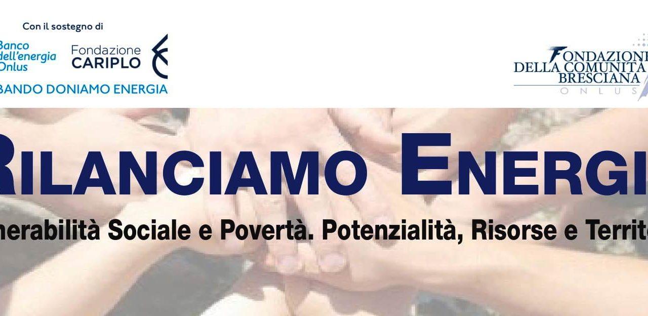 """Convegno """"Rilanciamo Energia. Vulnerabilità Sociale e Povertà. Potenzialità, Risorse e Territorio"""""""