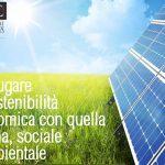 Coniugare la sostenibilità economica con quella umana, sociale e ambientale