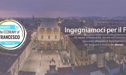 20 febbraio 2020 – Towards The ECONOMY of FRANCESCO Brescia – Ingegniamoci per il futuro